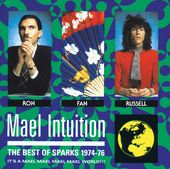 Mael Intuition: The Best of Sparks 1974-1976