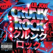 Crunk Rock [Deluxe Edition]