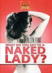 What Do You Say to a Naked Lady? (Widescreen)