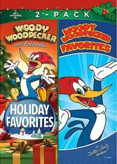 Woody Woodpecker and Friends: Holiday Favorites /