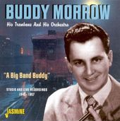 Big Band Buddy: Studio & Live 1945-57