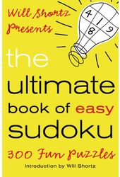 Sudoku: Will Shortz Presents the Ultimate Book of