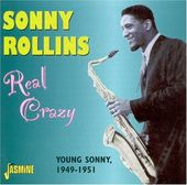 Real Crazy-Young Sonny: 1949-51