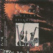 John Handy's Musical Dreamland