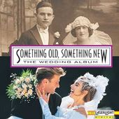 The Wedding Album: Something Old, Something New