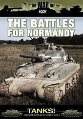 The War File - Tanks! The Battles For Normandy