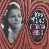 Kiss of Fire: The Georgia Gibbs Hit List