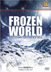History Channel - Frozen World: The Story of the