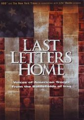 Last Letters Home: Voices of American Troops from