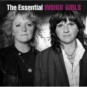 The Essential Indigo Girls (2-CD)