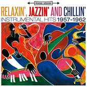 Relaxin', Jazzin' And Chillin': Instrumental Hits