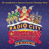 Radio City Christmas Spectacular: Featuring the