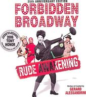 Forbidden Broadway, Volume 9: Rude Awakening [The