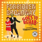 Forbidden Broadway Goes To Rehab [The Un-Original