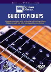 Seymour Duncan - Guide To Pickups
