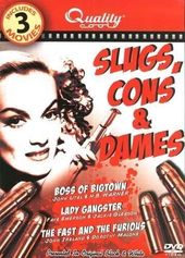 Slugs, Cons & Dames (Boss of Bigtown / Lady