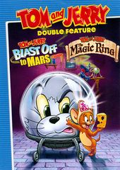 Tom and Jerry Double Feature: Blast Off to Mars /