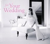 For Your Wedding [Enhanced CD]
