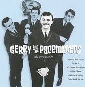 The Very Best of Gerry and the Pacemakers [EMI