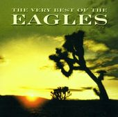 The Very Best of the Eagles [2001]