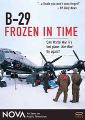 Aviation - Nova: B-29 Frozen In Time
