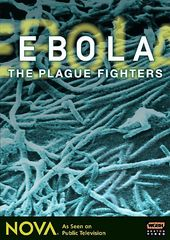 Ebola - The Plague Fighters