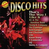 Disco Hits: That's The Way I Like It