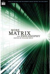 More Matrix And Philosophy: Revolutions and
