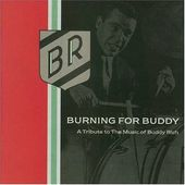 Burning For Buddy: A Tribute to the Music of