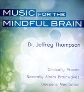 Music for the Mindful Brain (6-CD)