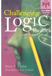 Logic & Brain Teasers: Challenging Logic Puzzles