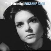 The Essential Rosanne Cash (2-CD)