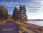 The Park Loop Road: A Guide to Acadia National
