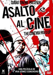 Asalto Al Cine (The Cinema Hold Up)