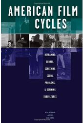 American Film Cycles: Reframing Genres, Screening