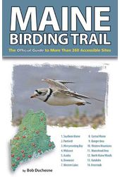 Maine Birding Trail: The Official Guide to More