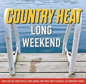 Country Heat: Long Weekend