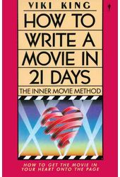 How to Write a Movie in 21 Days: The Inner Movie