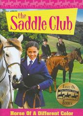 The Saddle Club: Horse of a Different Color