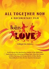 The Beatles Love: All Together Now - A