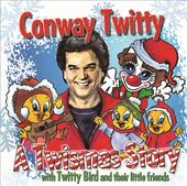 A Twistmas Story: Conway Twitty with Twitty Bird