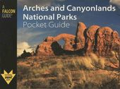 A Falcon Guide Arches and Canyonlands National