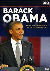 Biography - Barack Obama: From His Childhood to