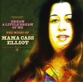 Dream a Little Dream of Me: The Music of Mama