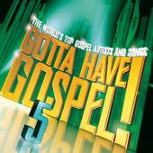Gotta Have Gospel, Volume 5 (2-CD)