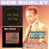 Plays Love Songs / Don Shirley Trio (2-CD)