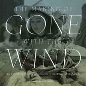 Gone with the Wind - The Making of Gone With the
