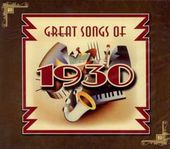 Great Songs of 1930