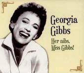 Her Nibs Miss Gibbs!