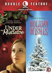 Under the Mistletoe / Holiday Wishes (2-DVD)